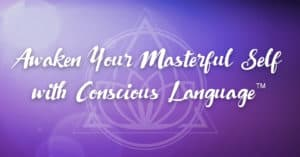 Intro to Conscious Language™ - Oakland Park, FL @ Center for Inner Wisdom