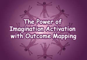 The Power of Imagination Activation with Outcome Mapping - Austin, TX @ Nature's Treasures
