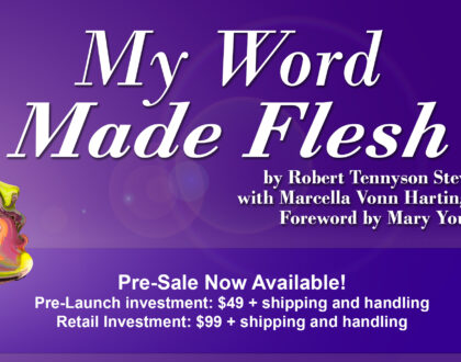 My Word Made Flesh Pre-Sale Now Available